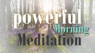 This Powerful 6 phase Morning Meditation has Everything You Could Want in a Guided Meditation