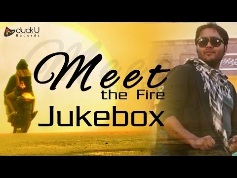 Meet The Fire | Full Audio Jukebox | Pop...