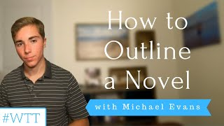How to Outline A Novel | YEW's Writing Tip Tuesday