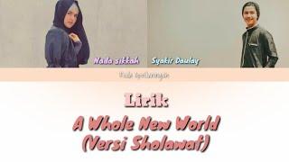 A Whole New World Versi Sholawat Syakir Daulay ft. Nada sikkah