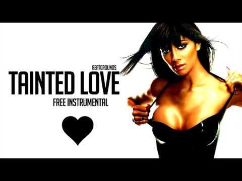 Tainted Love (Free Pussycat Dolls/Marilyn Manson Instrumental)
