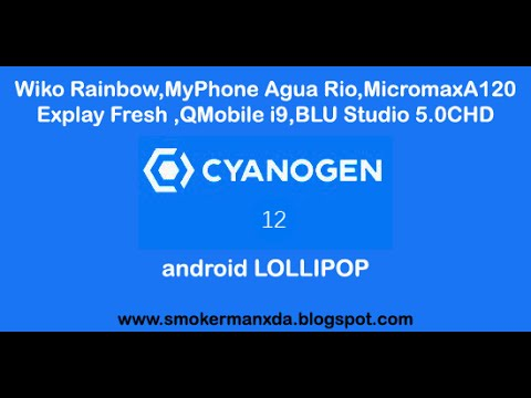 ROM]CYANOGENMOD 12 1[5 1 1][UNOFFICIAL][Wik… | Micromax A120