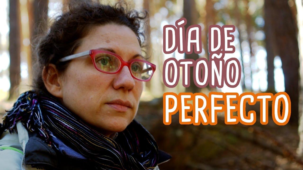 DÍA DE OTOÑO ESPECIAL