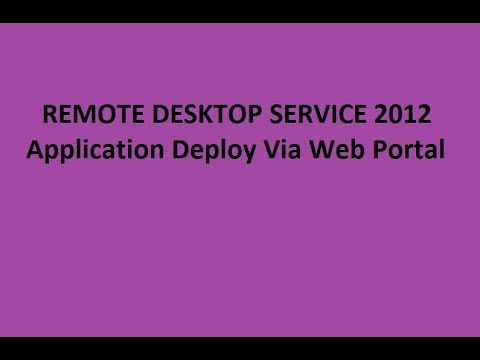 REMOTE DESKTOP SERVICE 2012 | Application Deploy via Web Portal