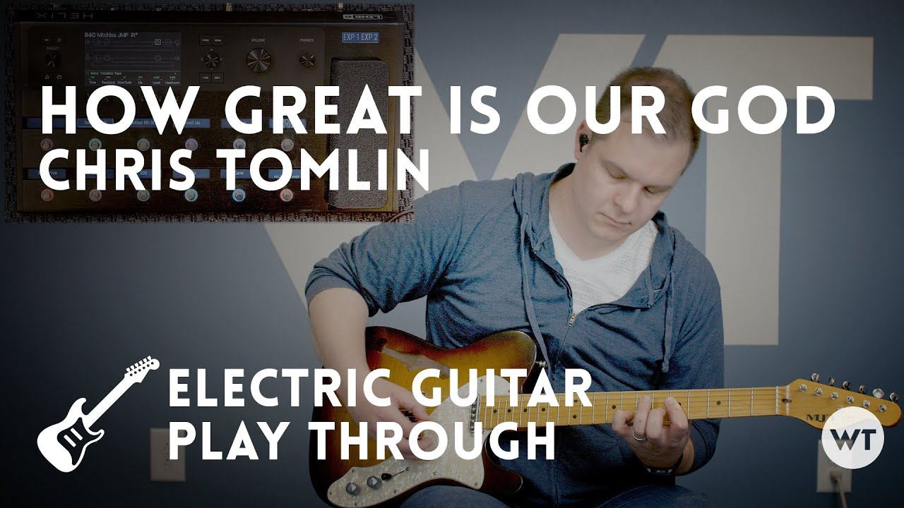 how great is our god chris tomlin electric guitar playthrough chords chordify. Black Bedroom Furniture Sets. Home Design Ideas