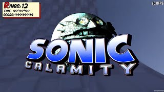 (april Fools) Sonic Fan Games: Sonic Calamity 2020