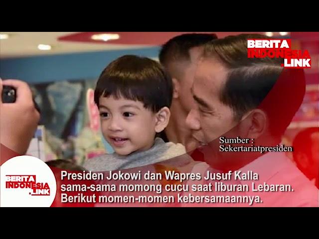 Presiden Jokowi dan Wapres Jusuf Kalla sama2 momong Cucu saat liburan Lebaran. Ini momen kebersamaan