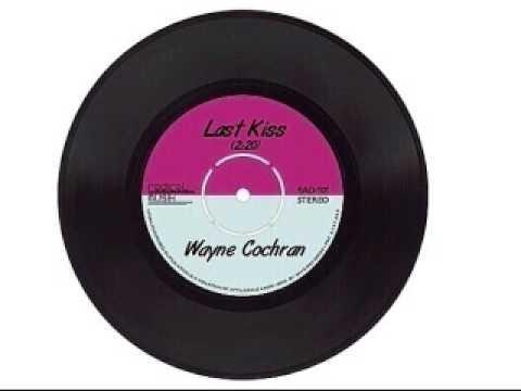 Wayne Cochran - Last Kiss (Radical Musik 45 Release)