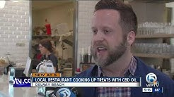 Local restaurant cooking up treats with CBD oil
