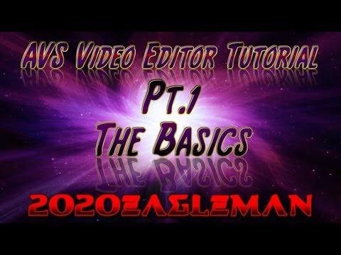 Pt.1  AVS Video Editor Tutorial! The Basics