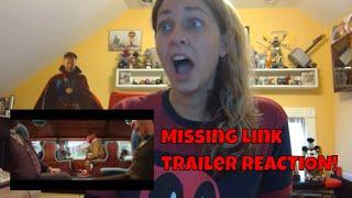 Missing Link Official Trailer REACTION!