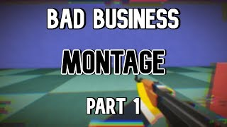 ROBLOX Bad Business - Montage #1
