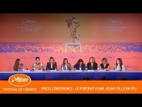 PORTRAIT DE LA JEUNE FILLE EN FEU - Press conference - Cannes 2019 - EV