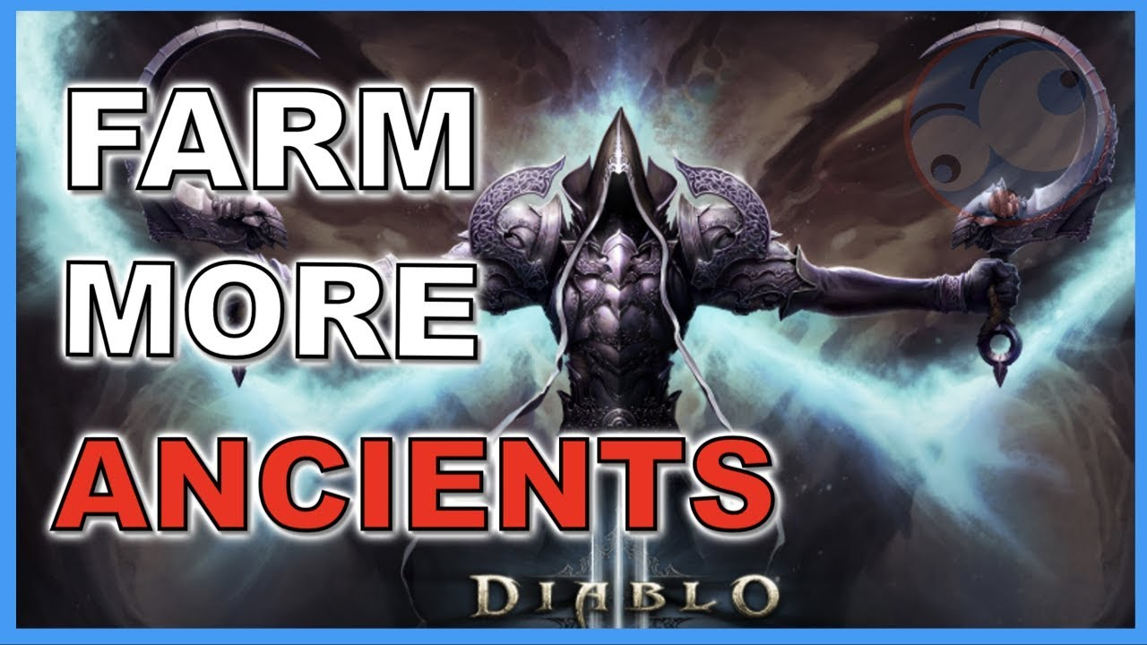 Farm Ancient Items (and Primals) Season 17 Patch 2 6 5 Diablo 3