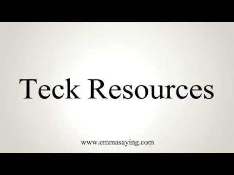 Как сказать Teck Resources
