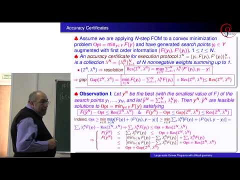 "A.Nemirovsky, ""Difficult Geometry"" Convex Optimization via Fenchel-type Representations. 26.12.2013"