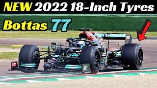 Valtteri bottas tests the new 2022 18-inch tyres, mercedes-amg f1 w10, imola circuit, april 21, 2021