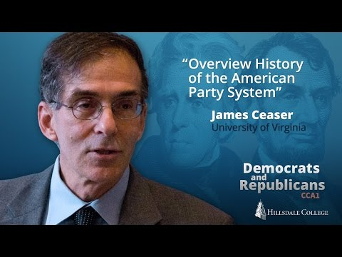 Overview History of the American Party System - James Ceaser