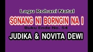 Sonang Ni Borngin Na I - Judika & Novita Dewi - Lagu Natal Batak