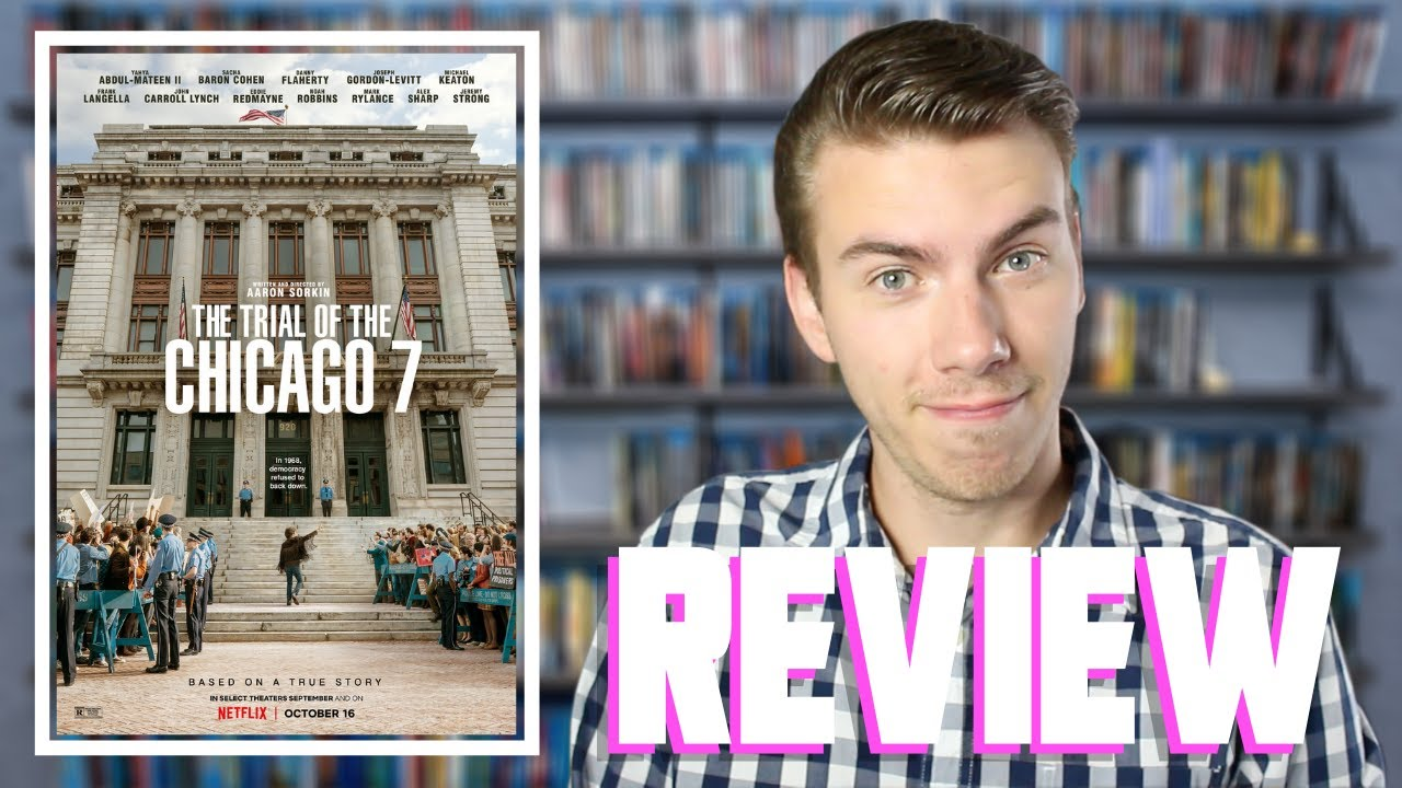 Trial Of The Chicago 7 (2020) - Netflix Movie Review