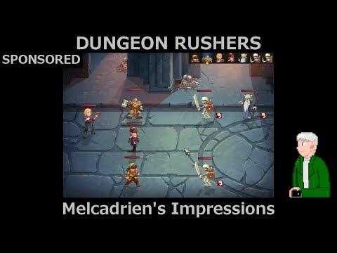 [Sponsored] Dungeon Rushers - Melcadrien's Impressions |