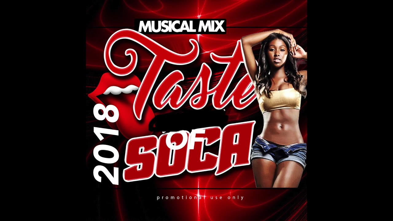 2018 Soca-Dj Musical Mix- Taste Of Soca 2018