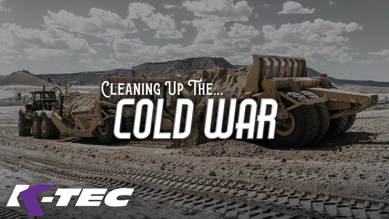 Cleaning up the Cold War – A K-Tec Mini-Documentary