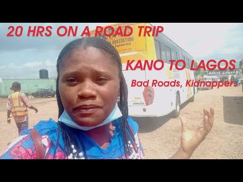 Download Kano to Lagos By Bus: My Experience on a 20hrs road trip