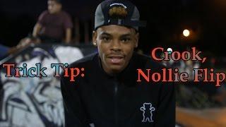 Trick Tip : Crook Nollie Flip