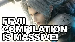 Final Fantasy 7 Compilation Is WAY Bigger Than You Think
