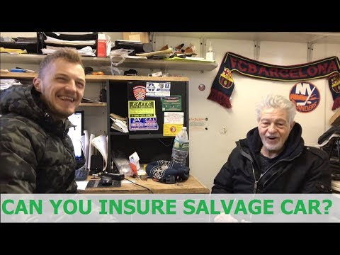 Can You Insure A Salvage Car? Here Is What Jake Has To Say..