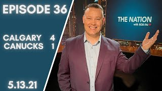 Download The Nation - Episode 36 - Calgary 4 Vancouver 1