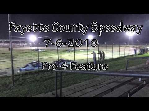 Fayette County Speedway Pro 4 Feature 7-6-2019