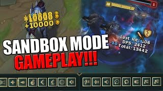 UNLIMITED EVERYTHING!!! | Sandbox Mode Gameplay - League of Legends