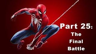 Spider Man PS4 Pt.25: The Final Battle