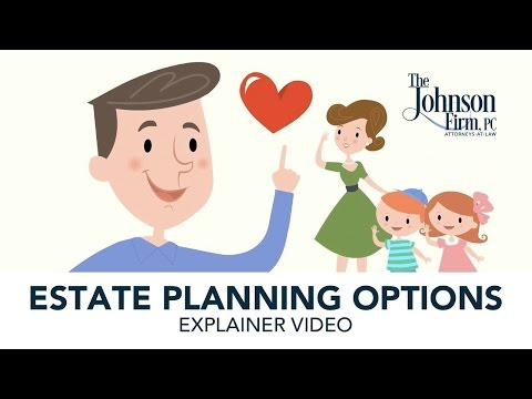 The Johnson Firm Estate Planning Explainer Video