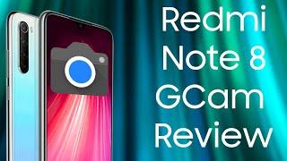 Redmi Note 8 with Google Camera Review - Does GCam Improve Xiaomi's Camera?