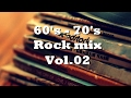 60's - 70's Rock non-stop compilation Vol. 02. HQ audio.