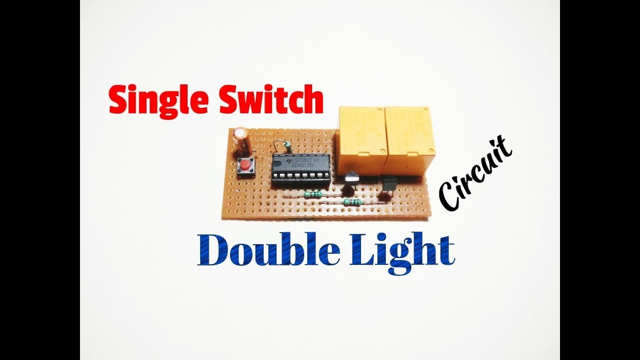 How To Make A Single Switch Double Light Circuit..Operate Two Lights ...