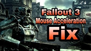 Fallout 3 mouse Acceleration Fix 2018