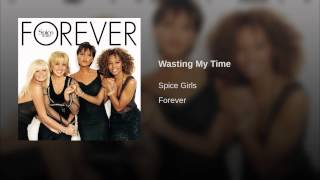 Provided to YouTube by Universal Music Group Wasting My Time · Spic...
