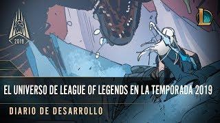 El universo de League of Legends en la temporada 2019 | Diario de desarrollo - League of Legends