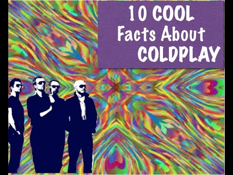 10 Cool Facts About Coldplay