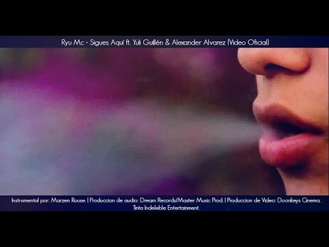 Download Ryu Mc - Sigues Aquí ft.  Yuli Guillén & Alexander Alvarez (Video Oficial)