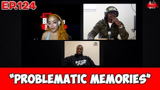 The Bully and the Beast Podcast Ep. 124 Problematic Memories ft. B.Dot Miller | Full Episode