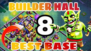 BEST Builder Hall 8 (Bh8) Base Layout w/PROOF | CoC BEST Bh8 Base Design 2018 | Clash of Clans
