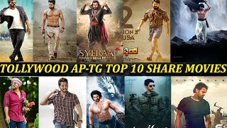 Tollywood AP-TG Top 10 Share Movies