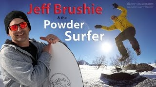 Powder Surfing with Jeff Brushie