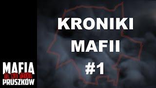 Mafia to nie tylko Pruszków: KRONIKI MAFII #1