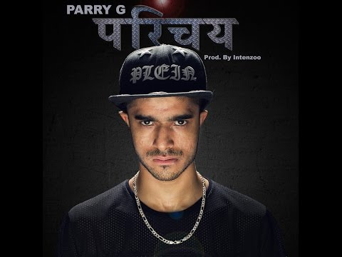 Latest Hindi song | Parry G | Parichay ('The Crazy' Introduction) Official Video  | 2016 |